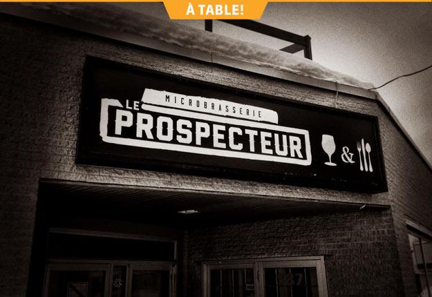 La cuisine de style bistro-pub du Prospecteur offre plusieurs produits régionaux.