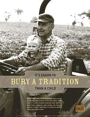 « C'est plus facile d'enterrer une tradition qu'un enfant. » Cette phrase-choc est véhiculée par une coalition américaine qui milite pour interdire l'accès aux tracteurs aux jeunes de moins de 14 ans. Crédit photo : Childhood Agricultural Safety Network